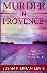 Murder in Provence (The Maggie Newberry Mystery Series) by Susan Kiernan-Lewis (2013-09-26)