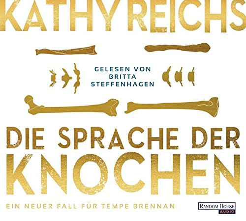 Die Sprache der Knochen (Die Tempe-Brennan-Romane, Band 18)