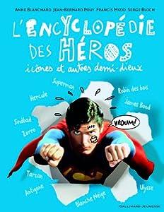 """Afficher """"L' encyclopédie des héros, icônes et autres demi-dieux"""""""