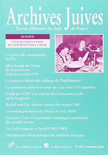 Archives juives n° 39/2: Les Juifs dans le Paris du vêtement et de la mode
