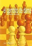 Gambito de dama, el (Aprenda Aperturas)