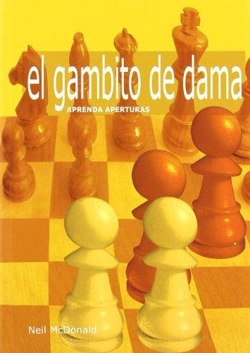 Aprenda aperturas : el Gambito de Dama por Neil Mcdonald
