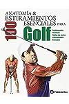 https://libros.plus/anatomia-y-100-estiramientos-esenciales-para-golf/