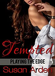 Tempted (Playing the Edge Book 1)