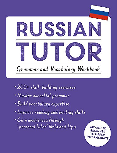 Russian Tutor: Grammar and Vocabulary Workbook (Learn Russian with Teach Yourself): Advanced beginner to upper intermediate course por Dr. Michael Ransome