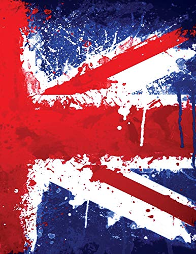 441ea44d875d My British Union Jack Flag Journal: An English Graffiti Grunge Style  Dripping With Red, White and Blue Paint: College-Ruled 120-Page Notebook