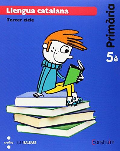 Llengua catalana + Quadern d'activitats Supercompetents. 5 Primària. Construïm. Illes Balears