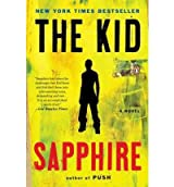 [(The Kid)] [ By (author) Sapphire ] [May, 2012]
