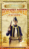Hornblower and the Crisis (A Horatio Hornblower Tale of the Sea)