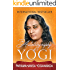 The Autobiography of a Yogi (Complete Edition)