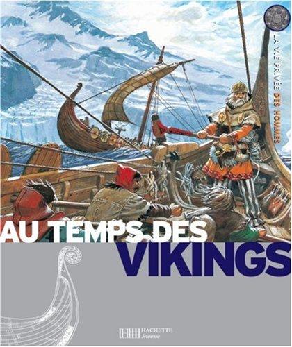 Les Vikings : Princes des mers, explorateurs des terres lointaines