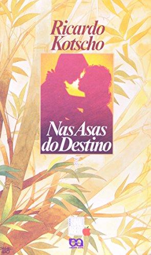 Nas Asas Do Destino - Coleção Sinal Aberto (Em Portuguese do Brasil)