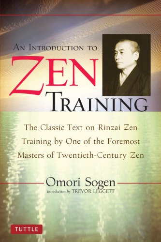 An Introduction to Zen Training: A Translation of Sanzen Nyumon
