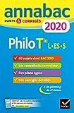 Annales Annabac 2020 Philosophie Tle L, ES, S: sujets et corrigés du bac Terminale séries générales...