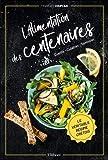 L'alimentation des centenaires - Le véritable régime crétois