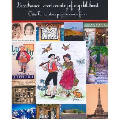 dear-france-sweet-country-of-my-childhood-chere-france-doux-pays-de-mon-enfance-author-pascal-eric-i