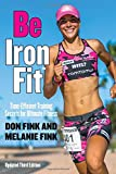 Be Iron fit: Time-Efficient Training Secrets for Ultimate Fitness