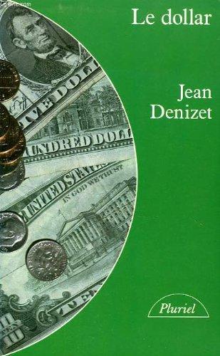 Le dollar par Jean Denizet