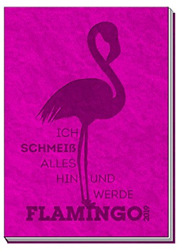Taschenkalender A7 Soft Touch Flamingo 2019: Taschenterminer Buchkalender por Trötsch Verlag GmbH & Co. KG