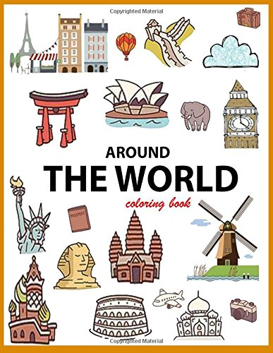 Around the World Coloring Book: Color the Landmark from around the world
