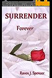 Surrender Forever (Surrender Trilogy Book 3) (English Edition)