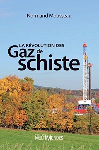 La rvolution des gaz de schiste