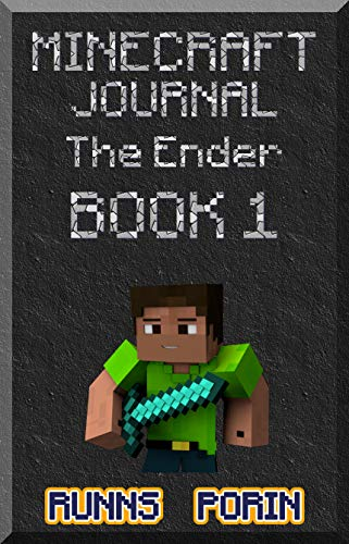 Minecraft: Journal -The Ender Is The Starting (Book 1) - Ventures In The Snow (An Informal Minecraft Arrangement) (English Edition)