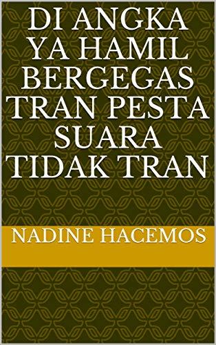 di angka ya hamil bergegas Tran pesta suara Tidak Tran (Italian Edition)