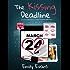 The Kissing Deadline