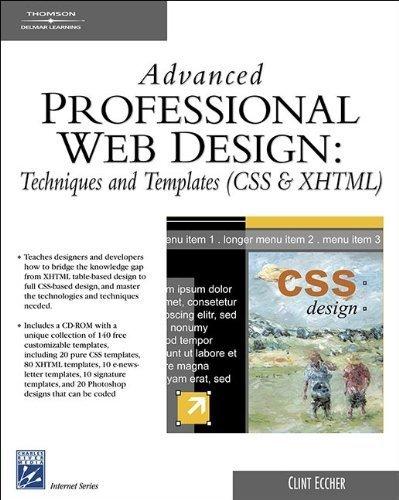 Advanced Professional Web Design: Techniques & Templates (CSS & XHTML) (Charles River Media Internet) by Clint (Clint Eccher) Eccher (2006-09-04)