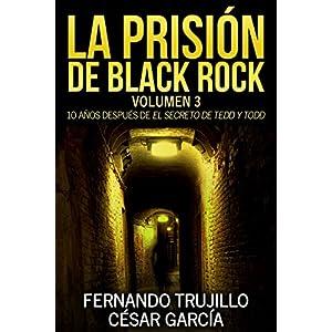 La prisión de Black Rock. Volumen 3