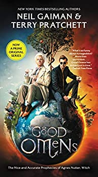 Good Omens: The Nice and Accurate Prophecies of Agnes Nutter, Witch (English Edition) van [Gaiman, Neil, Pratchett, Terry]