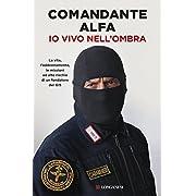 Comandante Alfa (Autore) (2)Disponibile da: 18 aprile 2017 Acquista:  EUR 15,90  EUR 13,52 10 nuovo e usato da EUR 13,52