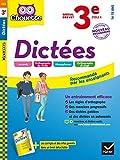 Dictées 3e : nouveau programme (Chouette Entraînement Collège) (French Edition)