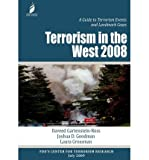 By Gartenstein-Ross, Daveed ( Author ) [ Terrorism in the West 2008: A Guide to Terrorism Events and Landmark Cases ] Aug - 2009 { Paperback }