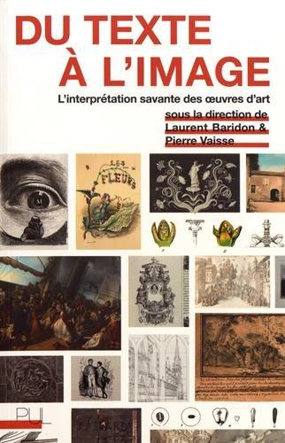 Du texte à l'image : L'interprétation savante des oeuvres d'art