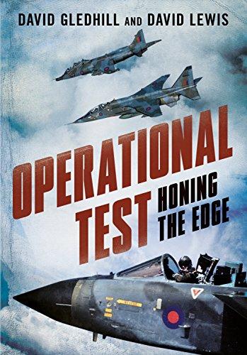 David Gledhill - Operational Test: Honing the Edge
