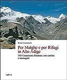 Per malghe e rifugi in Alto Adige