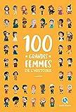 100 grandes femmes de l'Histoire...