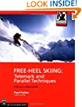 Free-Heel Skiing: Telemark and Parall...