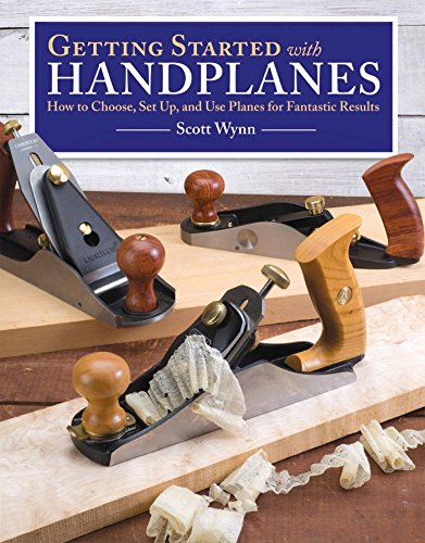 Getting Started With Handplanes: How to Choose, Set Up, and Use Planes for Fantastic Results (English Edition)