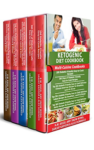 Ketogenic Diet Cookbook: Multi-Cuisine Cookbooks- 5 Books in 1- 100 Diabetic-friendly recipes+ 365 Diabetic-friendly recipes+ Top 365 Chinese-American ... recipes + Italian recipes (English Edition) (Top Alex)