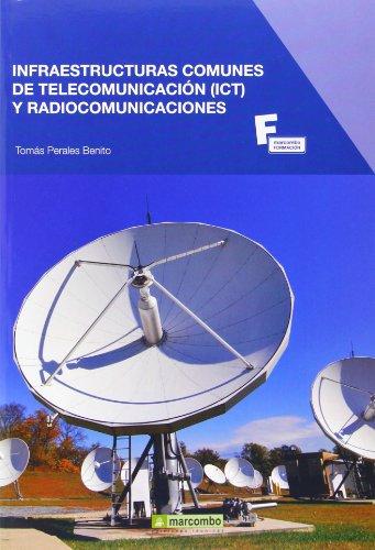 Infraestructuras comunes de telecomunicación y radiocomunicaciones por Tomás Perales Benito