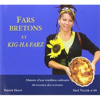 Far breton et autres farz : Histoire d'une tradition culinaire