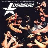 Songtexte von Lyroholika - Zwischen Niemals und Morgen