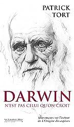 Darwin n'est pas celui qu'on croit: Idées reçues sur Darwin