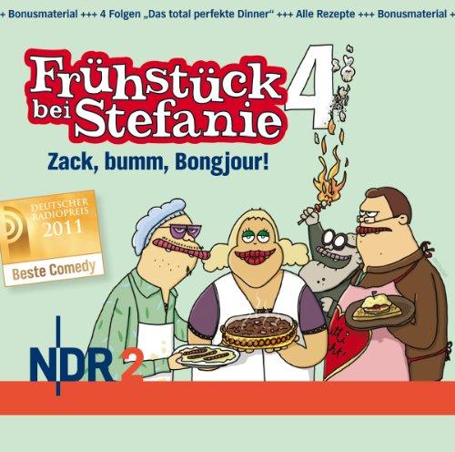 Preisvergleich Produktbild NDR 2 - Frühstück bei Stefanie 4 - Zack,  bumm,  Bongjour!