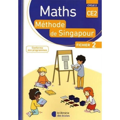 Mathématiques CE2 Méthode de Singapour, fichier de l'élève 2 Edition 2018