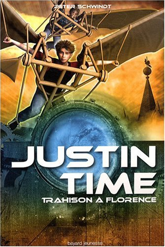 Justin Time, Tome 4 : Trahison à Florence