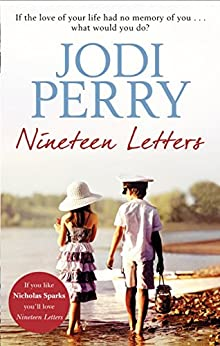 Nineteen Letters: An emotional and heartbreaking story of love and hope by [Perry, Jodi]